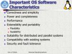 important os software characteristics