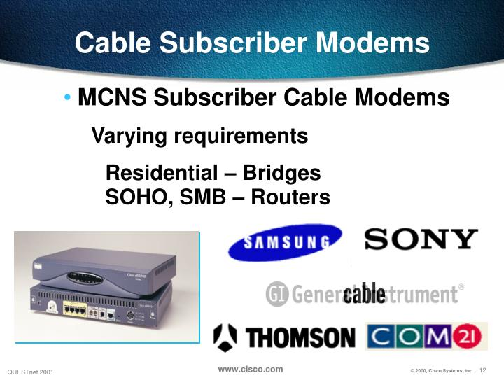 Cable Subscriber Modems