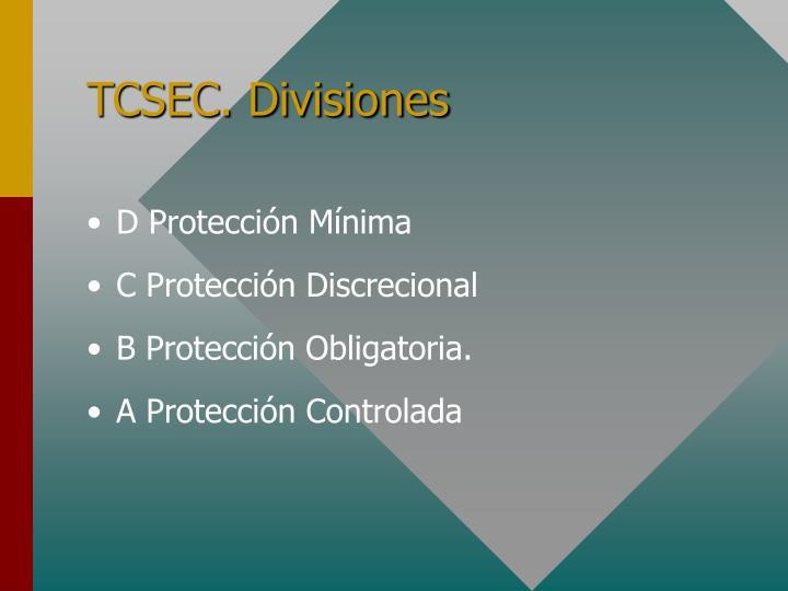 TCSEC. Divisiones