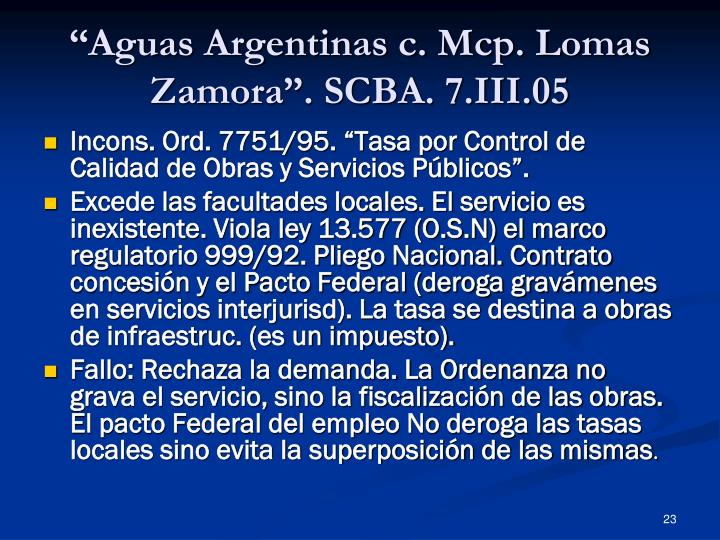 """""""Aguas Argentinas c. Mcp. Lomas Zamora"""". SCBA. 7.III.05"""