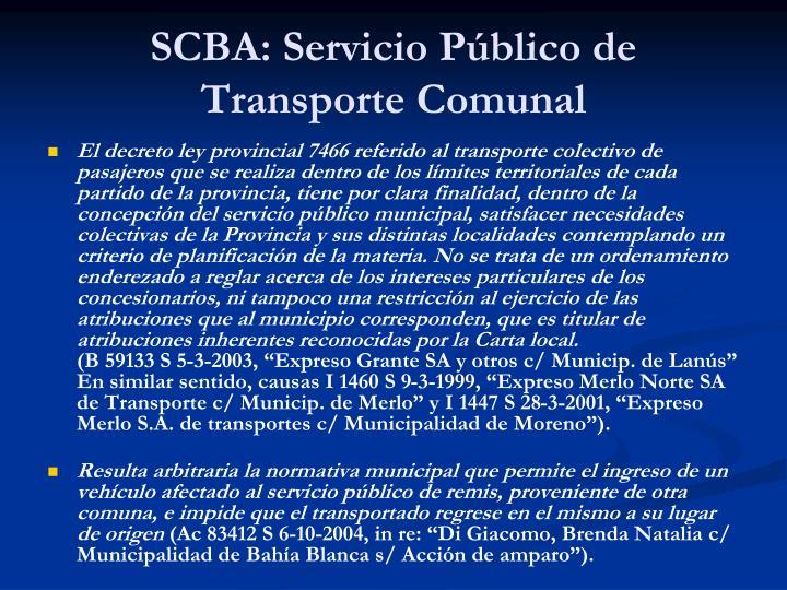 SCBA: Servicio Público de Transporte Comunal