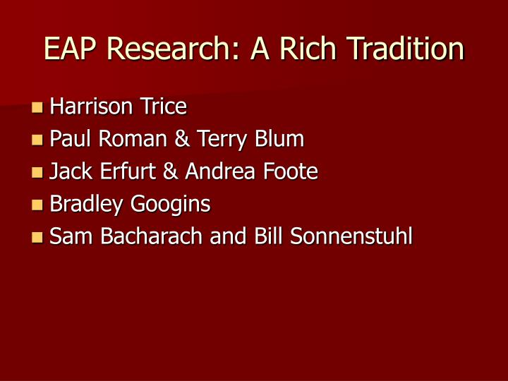 Eap research a rich tradition