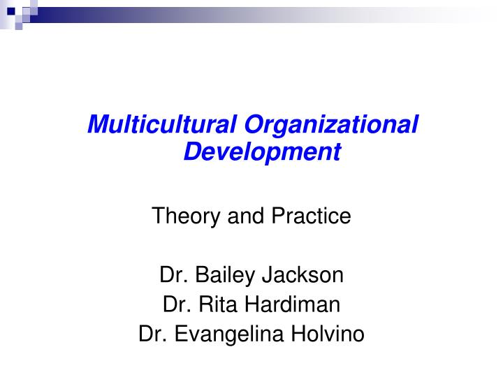 Multicultural Organizational Development