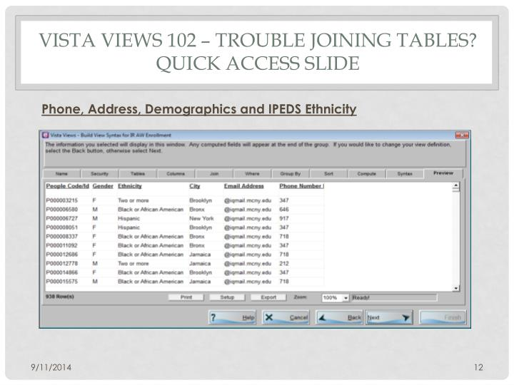 Vista Views 102 – TROUBLE JOINING TABLES? Quick access Slide