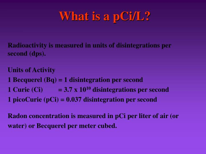 What is a pCi/L?