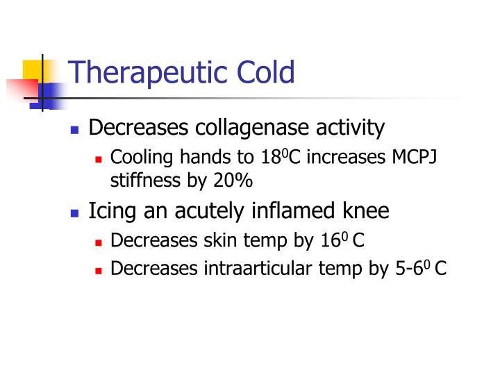 Therapeutic Cold