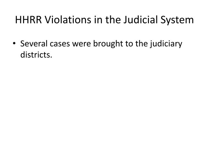 HHRR Violations in the Judicial System