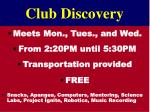 club discovery