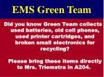 ems green team