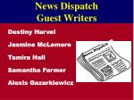 news dispatch guest writers