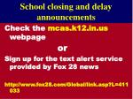 school closing and delay announcements