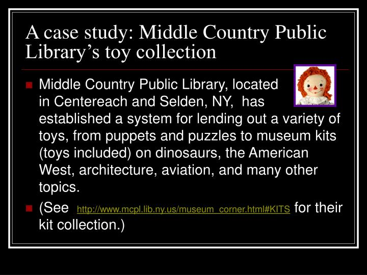 A case study: Middle Country Public Library's toy collection