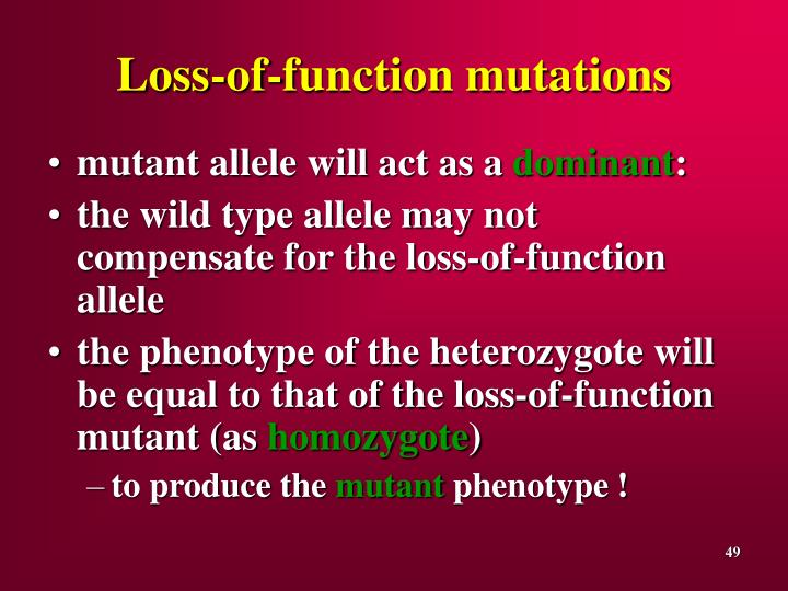 Loss-of-function mutations
