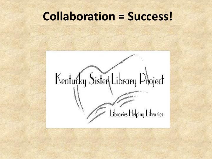 Collaboration = Success!