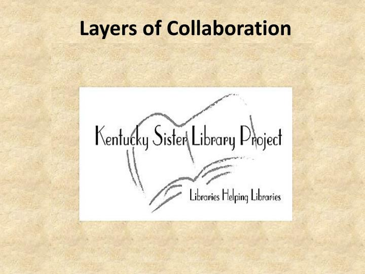 Layers of Collaboration