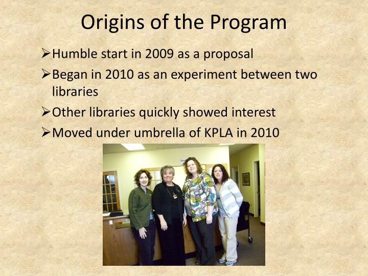 Origins of the Program