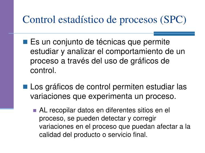 Control estad stico de procesos spc
