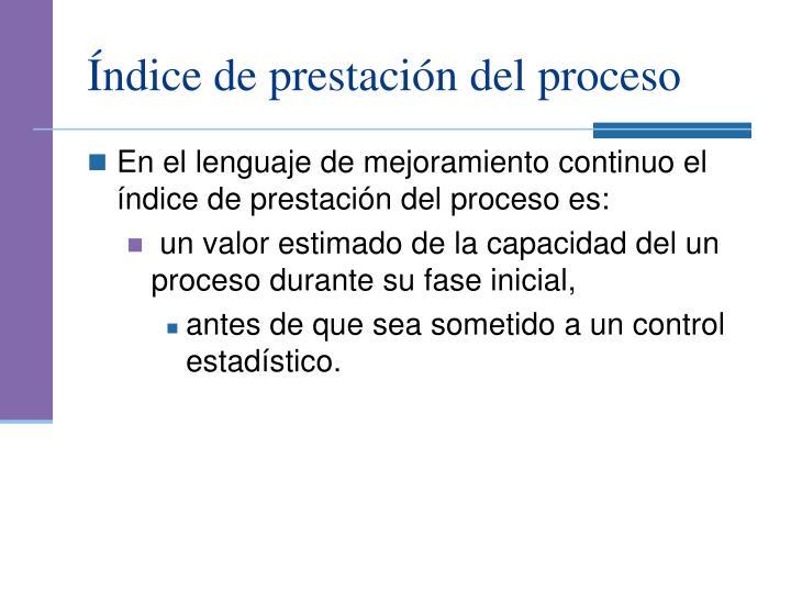 Índice de prestación del proceso