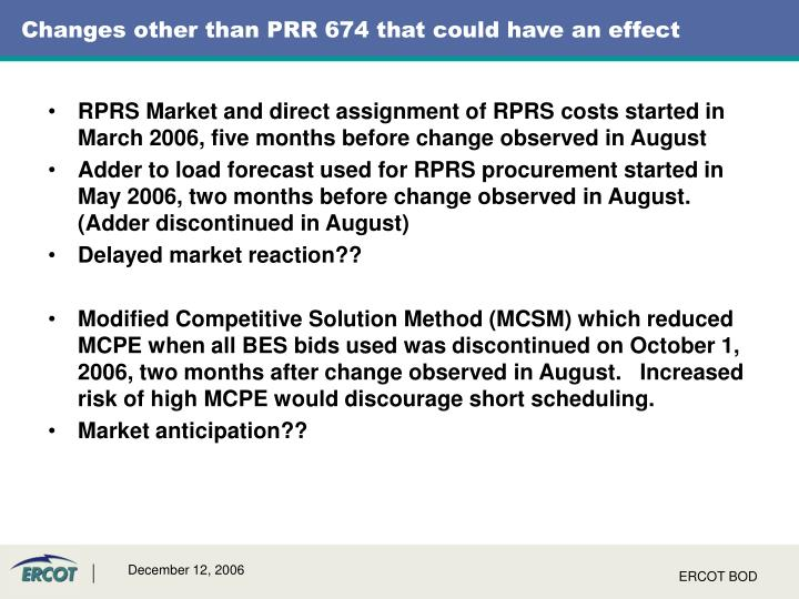 Changes other than PRR 674 that could have an effect