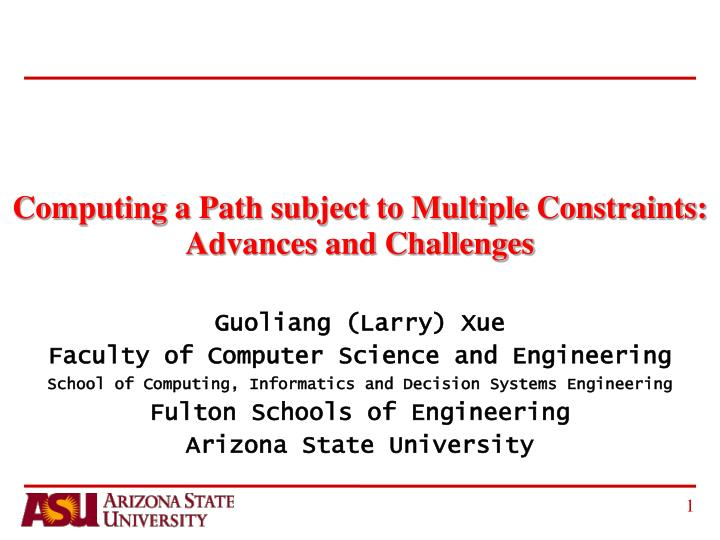Computing a path subject to multiple constraints advances and challenges