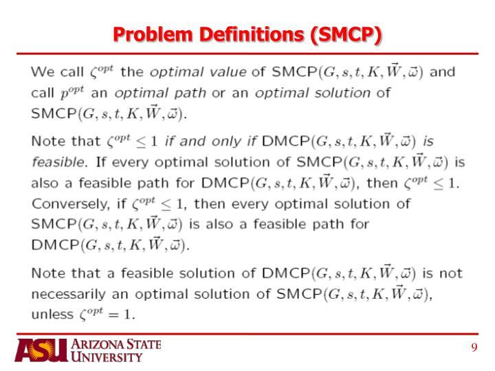Problem Definitions (SMCP)