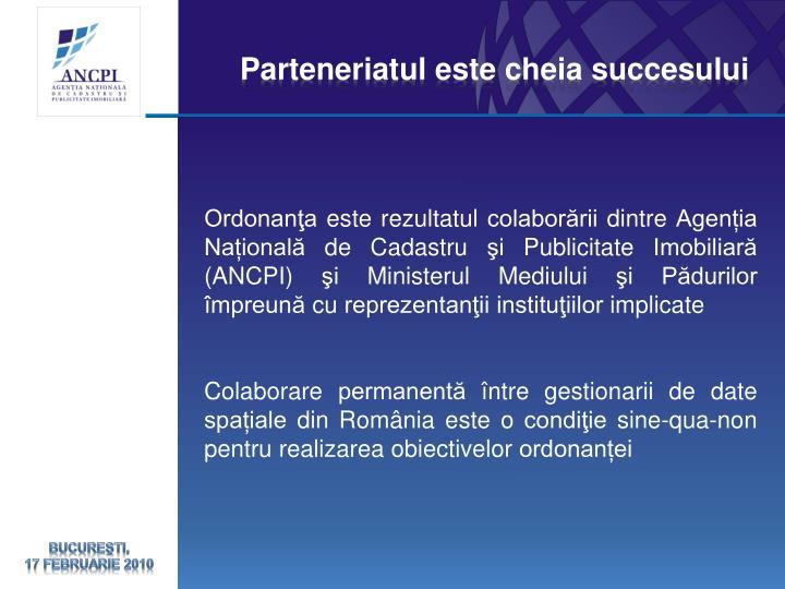 Parteneriatul este cheia succesului