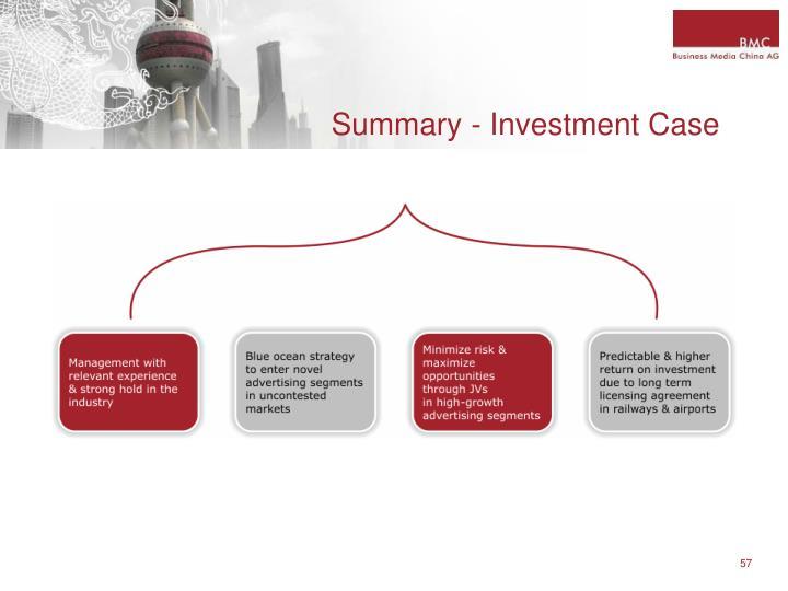 Summary - Investment Case