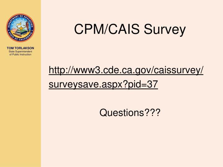 CPM/CAIS Survey