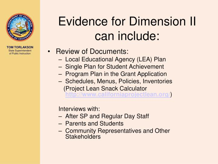 Evidence for Dimension II can include: