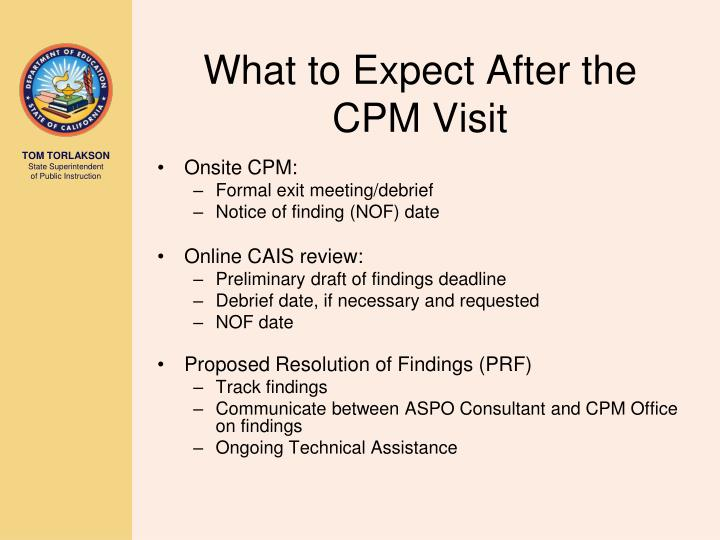 What to Expect After the CPM Visit