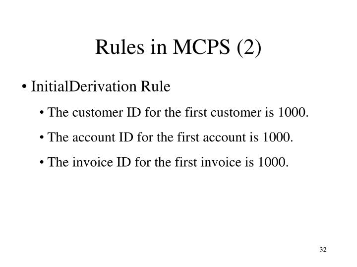 Rules in MCPS (2)