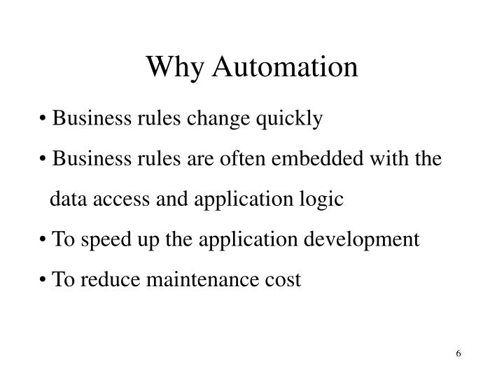 Why Automation