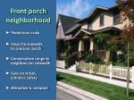 front porch neighborhood