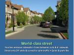 world class street