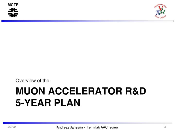 Muon accelerator r d 5 year plan