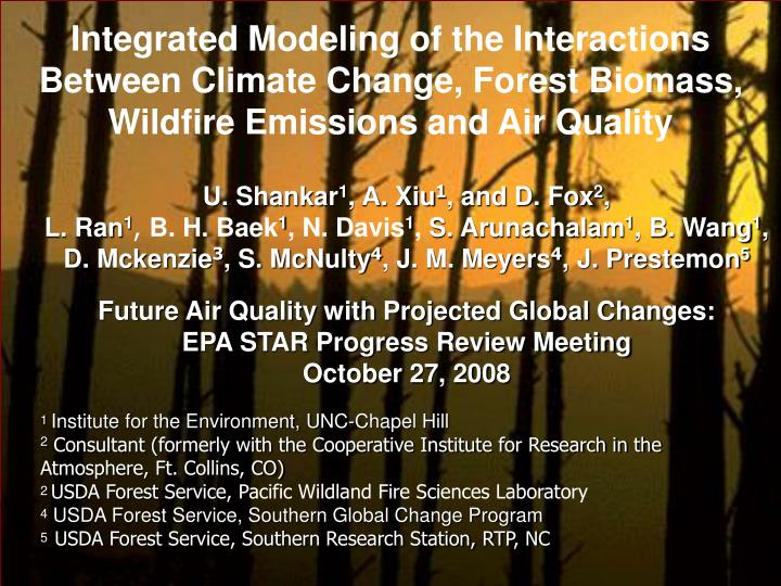 Integrated Modeling of the Interactions Between Climate Change, Forest Biomass, Wildfire Emissions a...