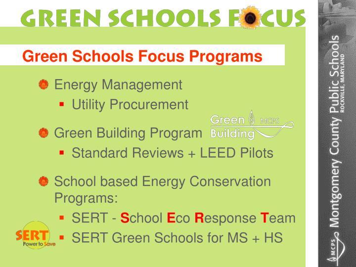 Green Schools Focus Programs