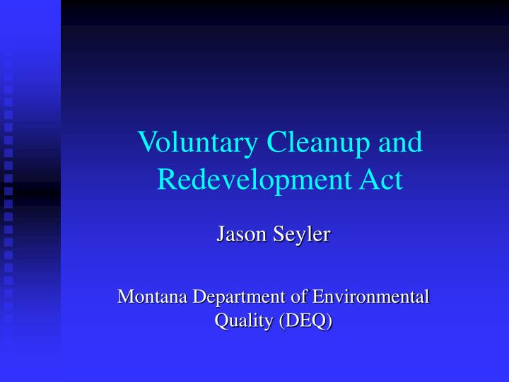 voluntary cleanup and redevelopment act n.