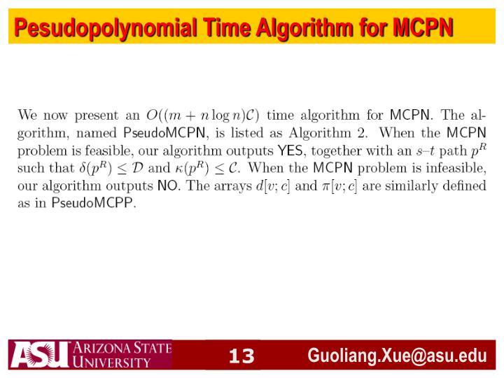 Pesudopolynomial Time Algorithm for MCPN