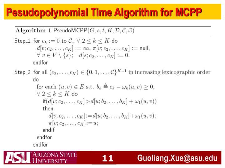 Pesudopolynomial Time Algorithm for MCPP