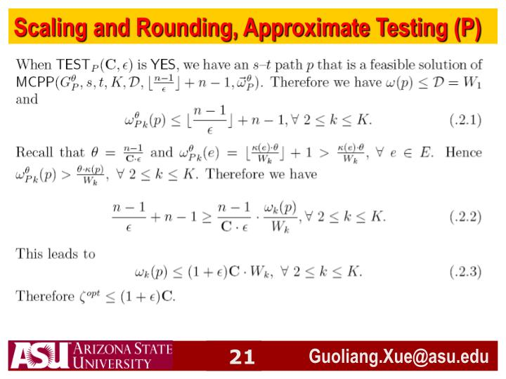 Scaling and Rounding, Approximate Testing (P)