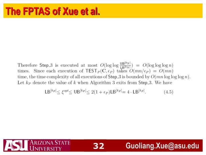 The FPTAS of Xue et al.