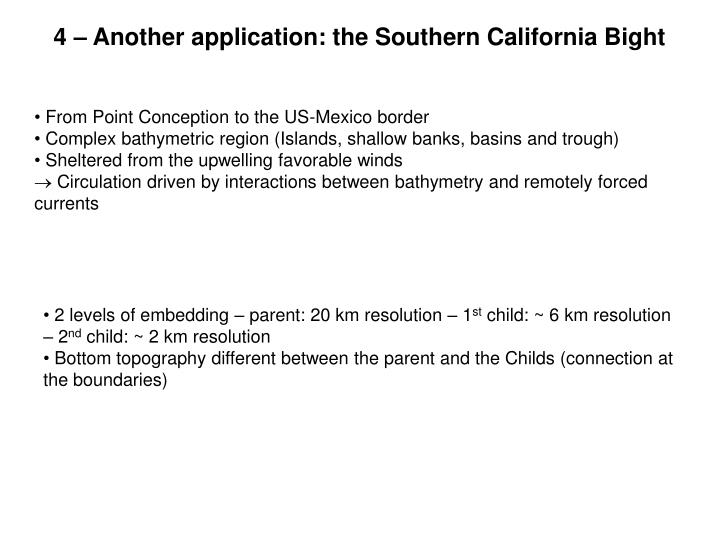4 – Another application: the Southern California Bight