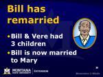 bill has remarried
