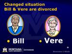 changed situation bill vere are divorced