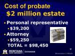 cost of probate 2 million estate
