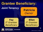 grantee beneficiary joint tenancy