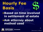 hourly fee basis