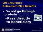 life insurance retirement plan benefits