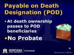 payable on death designation pod1